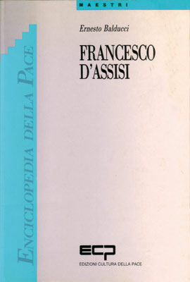 Francesco d&#8217;Assisi di E. Balducci