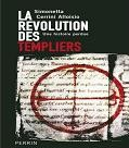 La revolution des Templiers