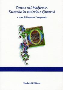 Donne nel Medioevo a cura di Giovanna Casagrande