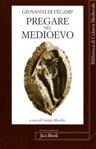 Pregare nel Medioevo